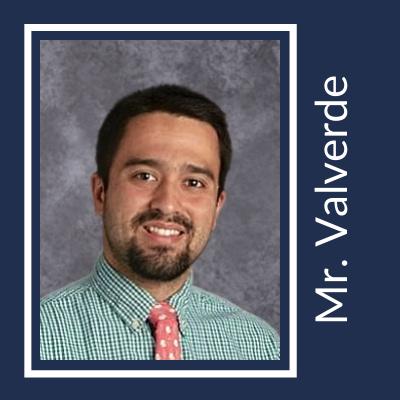 Mr. Valverde Honors High School Teacher